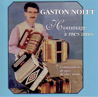Gaston Nolet: Hommage à mes amis