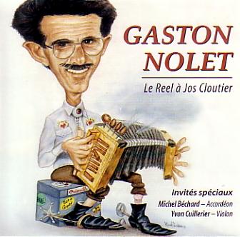 Gaston Nolet: Le reel à Jos Cloutier