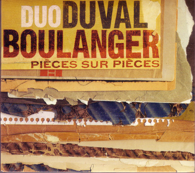 Duo Duval-Boulanger: Pièces sur pièces