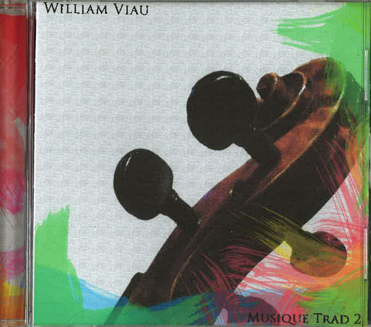 William Viau: Musique trad 2