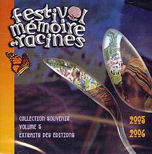 Festival Mémoire et Racines 2005-2006 Vol. 5