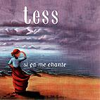 Tess Leblanc: Si ça me chante (2001)