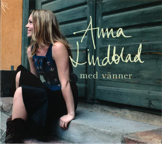 Anna Lindblad: med vänner