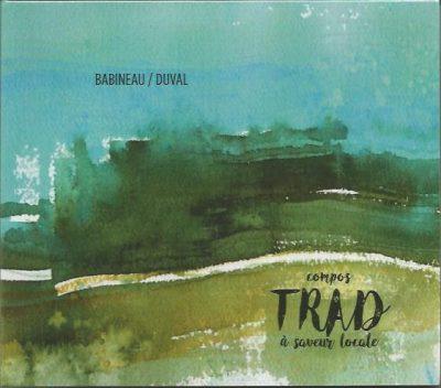 Babineau/Duval: Compos trad à saveur locale