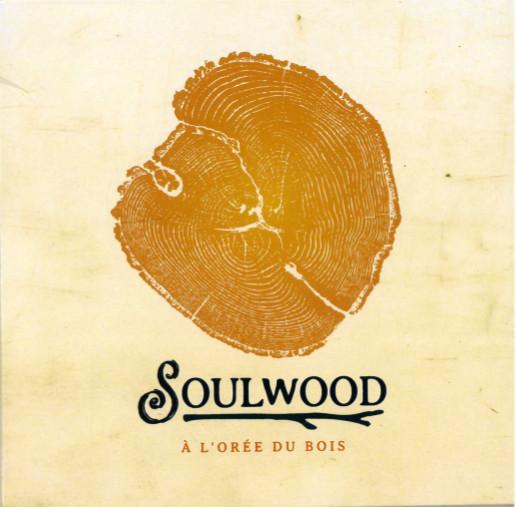 Soulwood: À l'Orée du bois