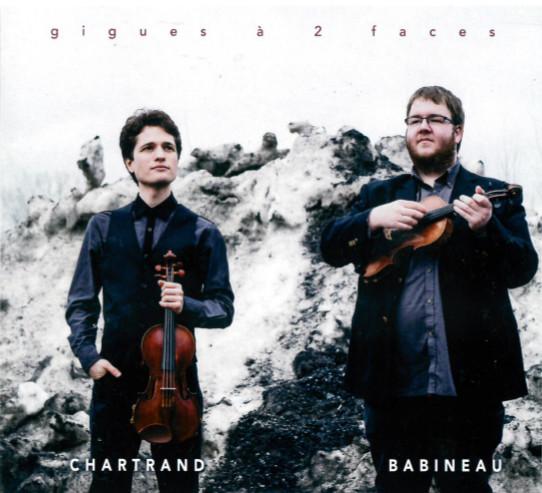 Chartrand/Babineau: Gigues à 2 faces (2017)