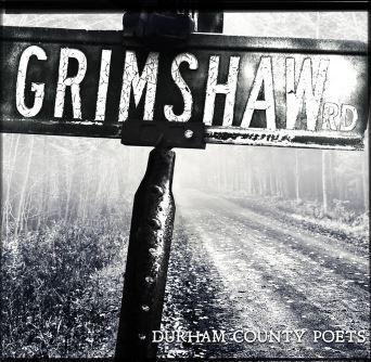 Durham County Poets: Grimshaw rd (2017)