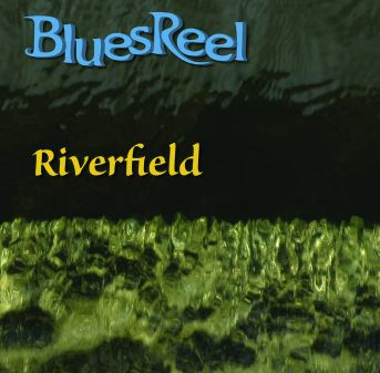 BluesReel : Riverfield