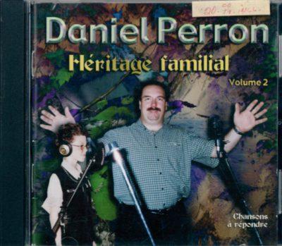 Daniel Perron - Héritage familial vol2