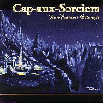 Jean-François Bélanger: Cap-aux-Sorciers