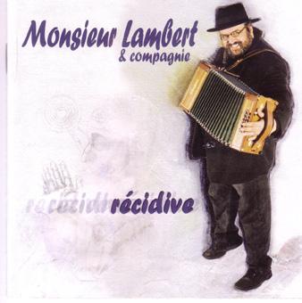 Monsieur Lambert & Compagnie: Récidive