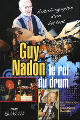 Guy Nadon, le roi du drum
