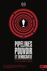 Pipeline pouvoir et démocratie