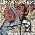 Matching Keys: Momentum (2015)