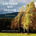 Marchand-Miron-Ornstein: Les vents qui ventent (The Winds that Whirl)