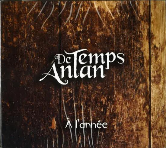 De Temps Antan: À l' année (2007)