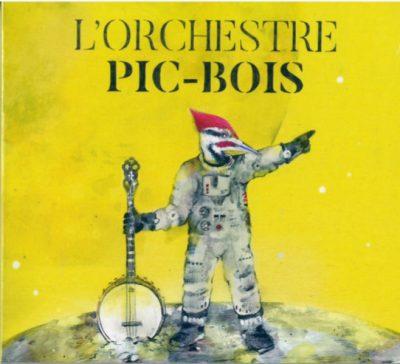L'Orchestre Pic-Bois